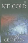 Ice Cold (Jane Rizzoli & Maura Isles, #8) - Tess Gerritsen