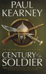 Century of the Soldier (Monarchies of God #3-5) - Paul Kearney