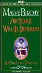 This Year It Will Be Different - Maeve Binchy, Fionnula Flanagan