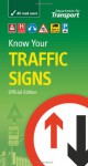 Know Your Traffic Signs Official Edition - Department for Transport