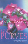 Mother Country - Libby Purves