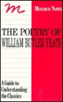 Poetry of William Butler Yeats (Monarch Notes & Study Guides) - Sandra M. Gilbert