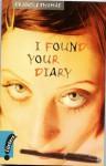 I Found Your Diary - Frances Thomas