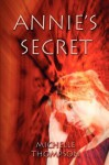 Annie's Secret - Michelle.Thompson