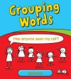 Grouping Words: Sentences - Anita Ganeri
