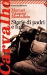 Storie di padri e figli - Manuel Vázquez Montalbán, Hado Lyria