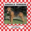 Airedale Terriers - Julie Murray