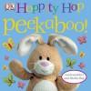 Hoppity Hop Peekaboo! - Dawn Sirett