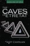 The Caves of Etretat - Matt Chatelain