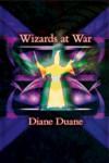 Wizards at War - Diane Duane, Christina Moore