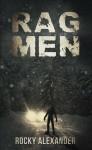Rag Men - Rocky Alexander