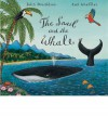 The Snail and the Whale (Big Book) - Julia Donaldson, Axel Scheffler