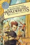 Surviving the Applewhites - Stephanie S. Tolan