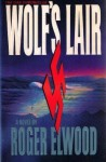 Wolf's Lair - Roger Elwood
