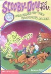 Scooby-Doo and You: The Case of the Glowing Alien - James Gelsey