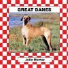 Great Danes - Stuart A. Kallen