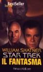 Il Fantasma - William Shatner, Carlo Borriello