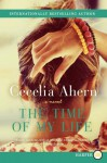 The Time of My Life LP: A Novel - Cecelia Ahern