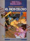 El Dios celoso - Alejandro Jodorowsky, Silvio Cadelo, Manolo Cantera