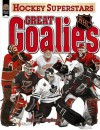 Great Goalies: Nhl (Hockey Superstars) - James Duplacey