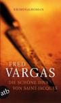 Die schöne Diva von Saint- Jacques - Fred Vargas