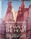 The way of the heart: Desert spirituality and contemporary ministry - Henri J.M. Nouwen