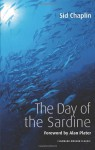 The Day of the Sardine - Sid Chaplin