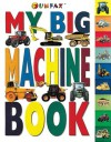 My Big Machine Book - Fun Fax