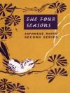 The Four Seasons - Matsuo Bashō, Yosa Buson, Kobayashi Issa, Shiki