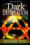 Dark Destination - Rosemary Fryth