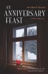 An Anniversary Feast - Michael Baron