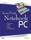 Your First Notebook PC - Michael Miller
