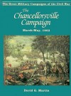 Chancellorsville Campaign - Jay Martin