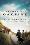 Return to Oakpine - Ron Carlson