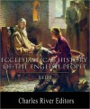 The Ecclesiastical History of the English People - Bede, A.M. Sellar