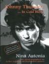 Johnny Thunders: In Cold Blood - Nina Antonia