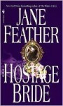 The Hostage Bride (Bride #1) - Jane Feather