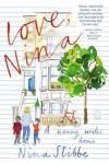 Love, Nina: A Nanny Writes Home - Nina Stibbe