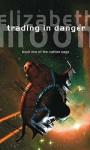 Trading In Danger (Vatta's War) - Elizabeth Moon