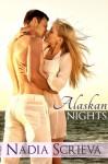 Alaskan Nights - Nadia Scrieva