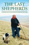 Last Shepherds - Charles Bowden
