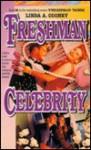 Freshman Celebrity - Linda A. Cooney