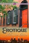 Erotique (ArtiFactual, #1) - Alessia Brio
