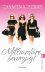 Milliardäre Bevorzugt Roman - Tasmina Perry, Edigna Hackelsberger