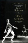 Time Steps: My Musical Comedy Life - Donna McKechnie, Greg Lawrence