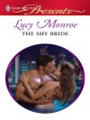 The Shy Bride (Traditional Greek Husbands #1 & Greek Tycoons #6) - Lucy Monroe
