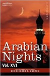Arabian Nights, Vol 16 of 16 - Anonymous, Richard Francis Burton