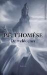 De weldoener - P.F. Thomése, P.F Thomése