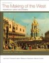 The Making of the West, Volume B: 1340-1830 - Lynn Hunt, Thomas R. Martin, Barbara H. Rosenwein, Bonnie G. Smith