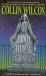 Find Her A Grave - Collin Wilcox, Collin Wilcax